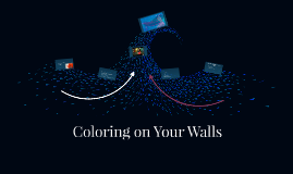 Coloring on Your Walls