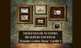 IMÁGENES DE NUESTRA REALIDAD NACIONAL