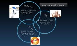 PowerPoint - perfekt präsentiert