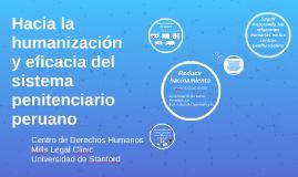 Hacia la humanizacion del sistema penitenciario peruano