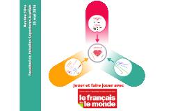 Jouer et faire jouer avec Le français dans le monde
