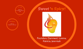Copy of Sweet N' Spicy