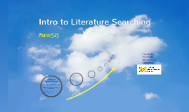 Pharm 515: Intro to Literature Searching