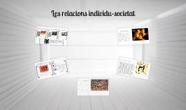 Copy of Les relacions individu-societat