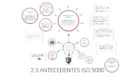 Copy of ANTECEDENTES ISO 9000