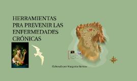 HERRAMIENTAS PRA PREVENIR LAS ENFERMEDADES CRÓNICAS