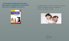 La psicomotricidad en la escuela: una práctica preventiva y educativa