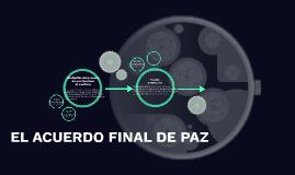 EL ACUERDO FINAL DE PAZ