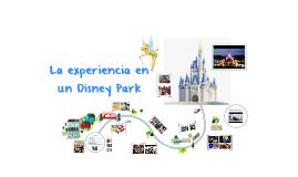 La experiencia en un Disney Park