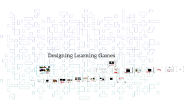 Designing Learning Games