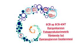 8CB ve 8CB-KNT Karışımlarının Fotopyrokalorimetrik Yöntemle