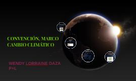 CONVENIO, MARCO CAMBIO CLIMATICO