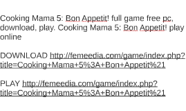 Cooking Mama 5: Bon Appetit! full game free pc, download, pl