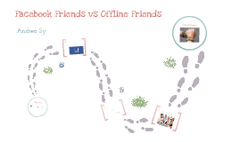 Facebook Friends vs Offline Friends