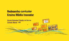 Experiência de redesenho curricular do Ensino Médio Inovador