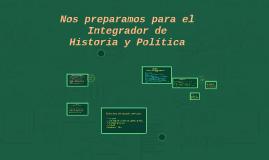 Nos preparamos para el Integrador de Historia y Política