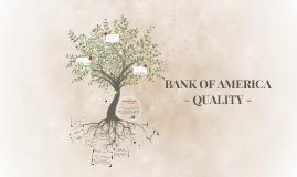 BANK OF AMERICA - QUALITY -