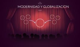 MODERNIDAD Y GLOBALIZACION