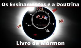 Os Ensinamentos e a Doutrina do Livro de Mórmon