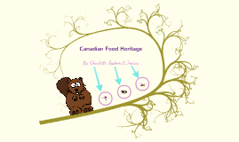 Canadian Food Heritage