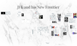 JFK and his New Frontier