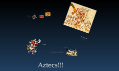 Aztecs!!!!