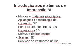 Introdução aos sistemas de Impressão 3D - 01