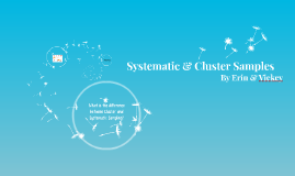 Systematic & Cluster Samples