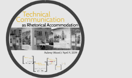 Technical Communication as Rhetorical Accommodation