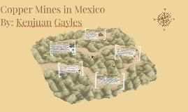Copper Mines in Mexico