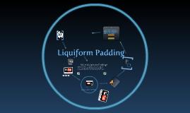 Copy of Liquiform Padding