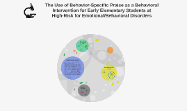 The Use of Behavior-Specific Praise in Early Elementary Stud