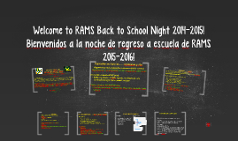 Welcome to RAMS Back to School Night 2014-2015!
