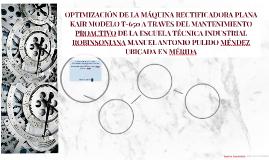 OPTIMIZACIÓN DE LA MÁQUINA RECTIFICADORA PLANA KAIR MODELO T
