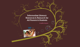 Information Literacy: Resources & Research for All Parents & Students