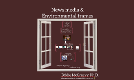 News Media and Environmental Frames