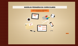 MODELOS PEDAGOGICOS CURRICULARES