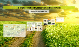 Nike Shoe Friction Presentation