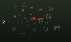 MIT sixth sense