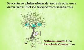 Detección de adulteraciones de aceite de oliva extra virgen