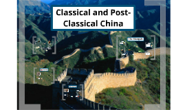 Classical & Post-Classical China