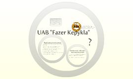 "UAB ""Fazer Kepykla"""
