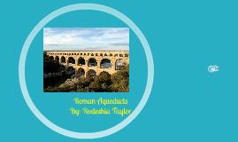 Copy of Roman Aqueducts