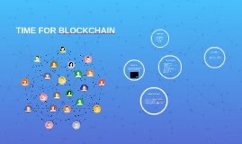 TIME FOR BLOCKCHAIN