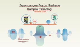 Perancangan Poster Bertema Dampak Teknologi