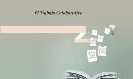 Copy of El Trabajo Colaborativo en Nivel Bachillerato