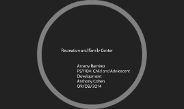 Recreation and Family Center