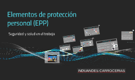 Copy of elementos de proteccion personal
