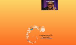 Chromosome 11: Personality