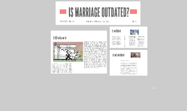 IS MARRIAGE OUTDATED?